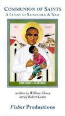 Communion of Saints: A Litany of Saints Old & New