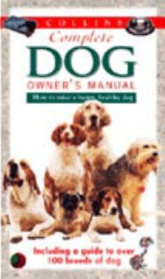 Complete Dog Owners Manual