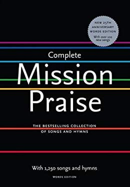 Complete Mission Praise: Words Edition