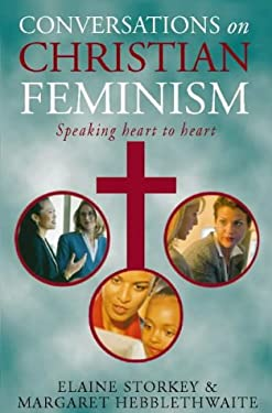 Conversations on Christian Feminism: Speaking Heart to Heart