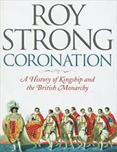 Coronation: From the Eighth to the 21st Century