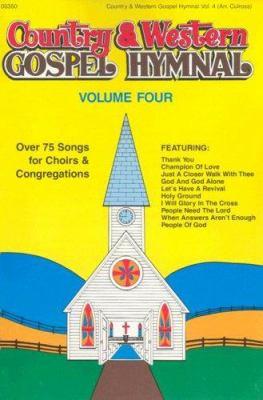 Country & Western Gospel Hymnal Volume Four