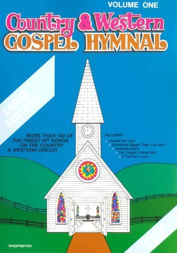 Country & Western Gospel Hymnal Volume One: Large Book 9780005235072