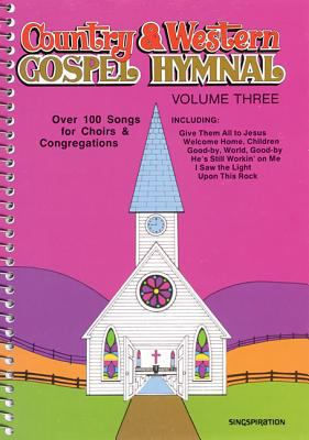 Country & Western Gospel Hymnal Volume Three 9780006458715