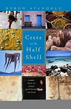 Crete on the Half-Shell