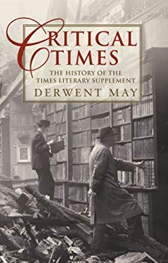 Critical Times: The History of the Times Literary Supplement