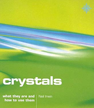 Crystals: What They Are and How to Use Them