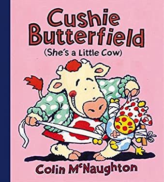 Cushie Butterfield: She's a Little Cow
