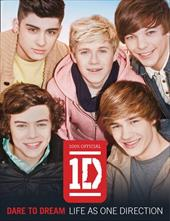 Dare to Dream: Life as One Direction 13709701