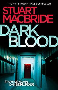 Dark Blood : Starting Again Can Be Murder...