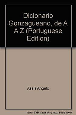 Dicionario Gonzagueano, de A A Z
