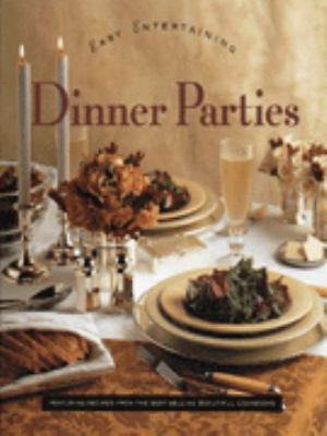 Dinner Parties: The Easy Entertaining Series