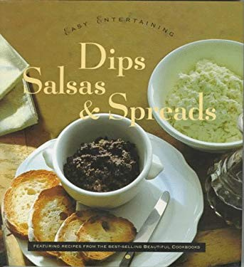 Dips, Salsas, and Spreads