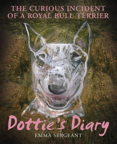Dottie's Diary: The Curious Incident of a Royal Bull Terrier