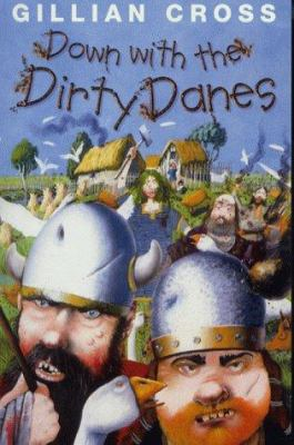 Down with the Dirty Danes