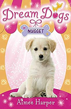 Dream Dogs: Nugget