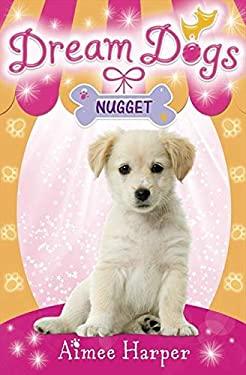 Dream Dogs: Nugget