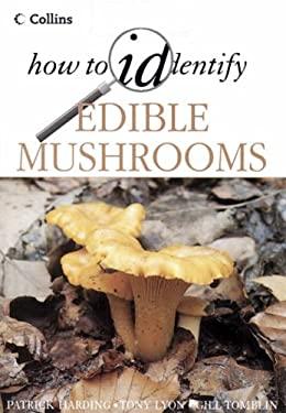 Edible Mushrooms-How Ident