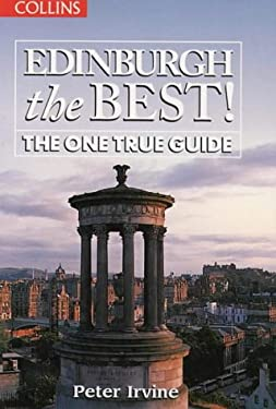 Edinburgh the Best: The One True Guide