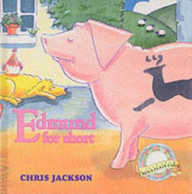 Edmund for Short: A Tale from China Plate Farm