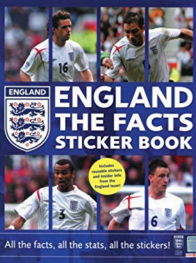 England the Facts Sticker Book: All the Facts, All the Stats, All the Stickers! [With Stickers]