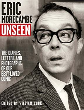 Eric Morecambe Unseen: The Lost Diaries Jokes and Photographs