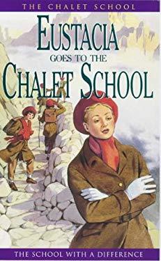 Eustatia Goes to the Chalet School