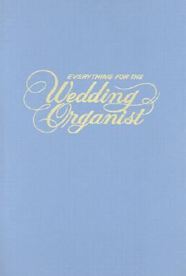 Everything for Wedding: Organist