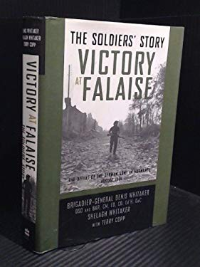 Falaise: The Allied Victory in Normandy