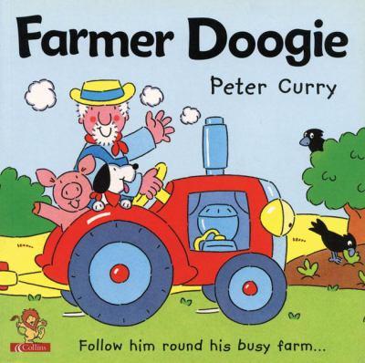 Farmer Doogie: Follow Him Round His Busy Farm