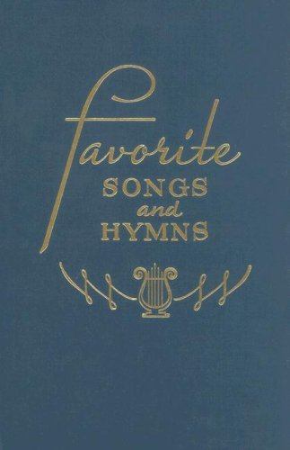Favorite Songs and Hymns: Available in Blue Only-346 Songs