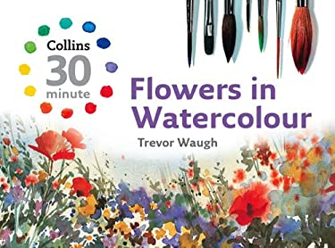 Flowers in Watercolour 9780007268504