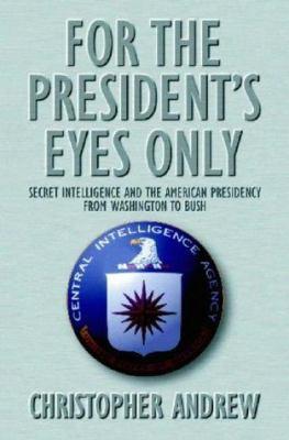 For the Presidents Eyes Only Secret