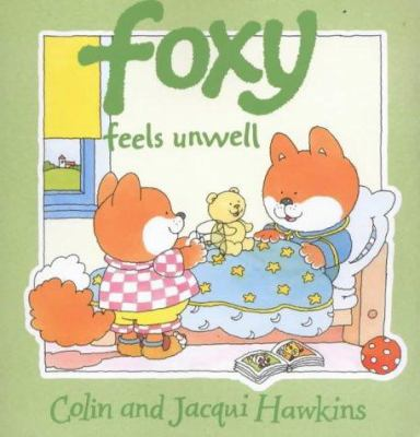 Foxy Feels Unwell