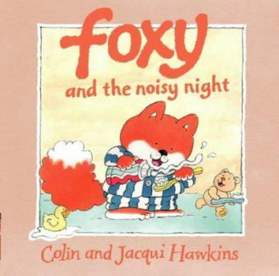 Foxy and the Noisy Night
