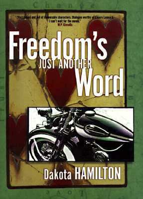 Freedom's Just Another Word
