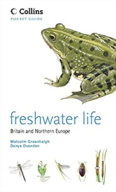 Freshwater Life Britain and Northern Europe