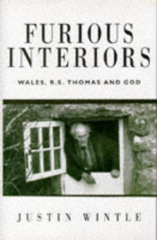 Furious Interiors: Wales, R. S. Thomas, and God