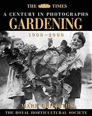 Gardening: A Century in Photographs_1900-2000