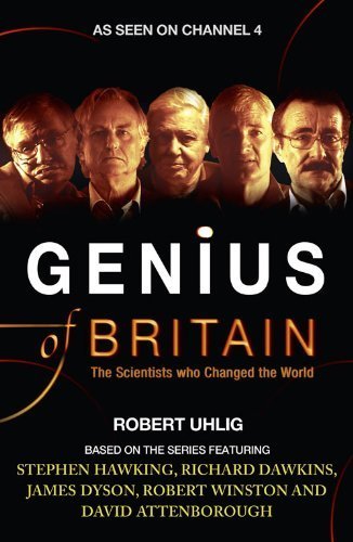 Genius of Britain: The Scientists Who Changed the World