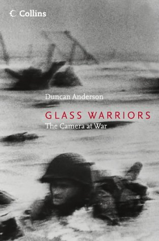 Glass Warriors: The Camera at War