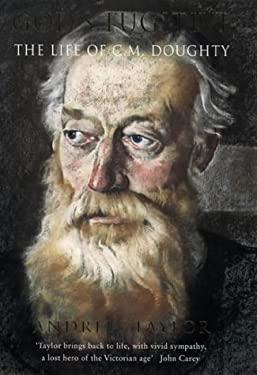 God's Fugitive: The Life of Charles Montagu Doughty