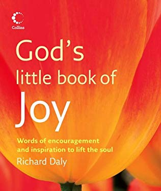 God's Little Book of Joy: Words of Encouragement and Inspiration to Lift the Soul