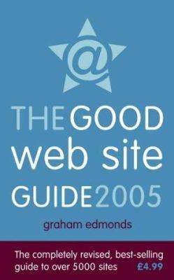Good Web Site Guide 2005
