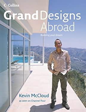 Grand Designs Abroad: Building Your Dream