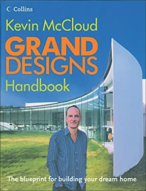 Grand Designs Handbook: The Blueprint for Building Your Dream Home 9780007225941