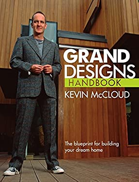 Grand Designs Handbooks: The Blueprint for Building Your Dream Home