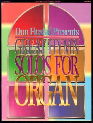 Great Hymn Solos for Organ: Organ Music Book