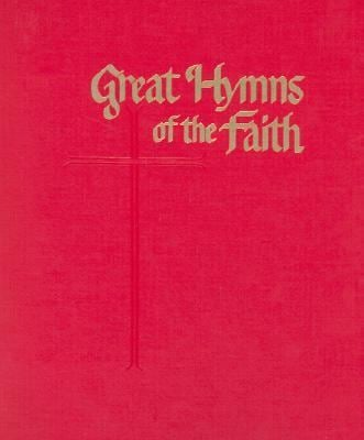Great Hymns of the Faith: King James Responsive Readings