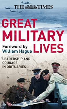 Great Military Lives: A Century in Obituaries